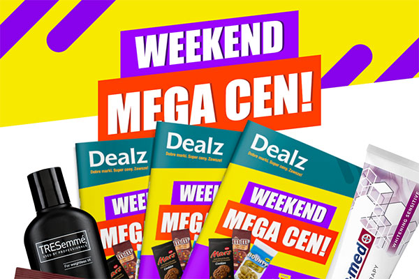 Dealz - Weekend Mega Cen